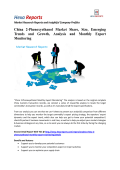 China 2-Phenoxyethanol Market Share, Growth and Monthly Export Monitoring By Hexa Reports