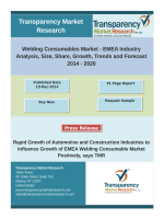 EMEA welding consumables market will be worth of US$ 4.55 Bn in 2020, expanding at a CAGR of 4.3% by 2020