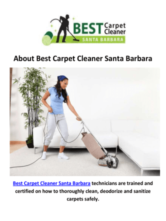 Best Carpet Cleaner Santa Barbara | Rug Cleaning in Santa Barbara