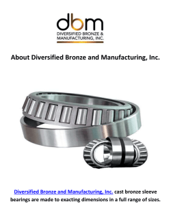 Diversified Bronze and Standard Bearings Manufacturing in Cambridge, MN
