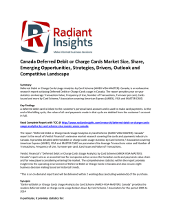 Canada Deferred Debit or Charge Cards Market Size, Share, Key Trends, Emerging Opportunities, Strategies, Drivers, Outlook and Competitive Landscape