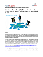 India Solar Photovoltaic (PV) Market Size, Share, Trends, Growth, Market Insights, Analysis, Overview and Outlook To 2030India Solar Photovoltaic (PV) Market Share, Growth and Overview To 2030: Hexa Reports