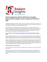 Patient Engagement Solutions Market Size, Share, Key Trends, Emerging Opportunities, Strategies, Drivers, Outlook and Forecast to 2024