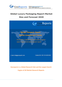 Global Luxury Packaging Report-Market Size and Forecast 2020