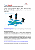 Global Automated Trading Market Size, Emerging Trends And Outlook 2016-2020: Hexa Reports