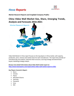 China Video Wall Market Size, Share, Emerging Trends, Analysis and Forecasts 2016-2021