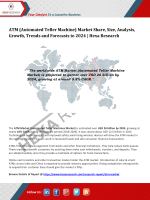 ATM (Automated Teller Machine) Market Trends and Forecasts to 2024 | Hexa Research