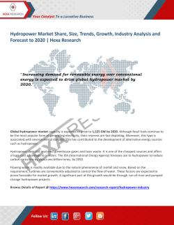 Hydropower Market Growth, Industry Analysis and Forecast to 2020 | Hexa Research