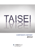 TAISEI CORPORATE REPORT 2012/DATA