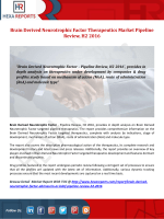 Brain Derived Neurotrophic Factor Therapeutics Market Pipeline Review, H2 2016