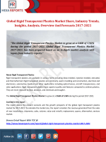 Rigid Transparent Plastics Market Analysis, Insights And Forecasts 2017-2021: Hexa Reports