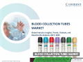 Blood Collection Tubes Market - Industry Analysis, Size, Share, Growth, Trends and Forecast to 2025