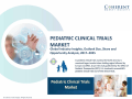 Pediatric Clinical Trials Market - Industry Analysis, Size, Share, Growth, Trends and Forecast to 2025