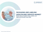 Packaging and Labeling (Healthcare) Services Market - Industry Analysis, Size, Share 2024