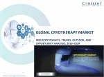 Cryotherapy MarketCryotherapy Market, By Product Type, Application, Therapy Type, End User, and Geography - Forecast till 2024