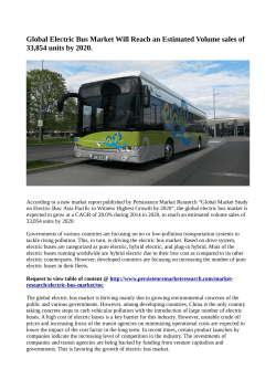 Electric Bus Market Expected To Value 33,854 Units In Terms Of sales By 2020