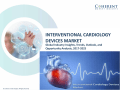 Interventional Cardiology Devices Market - Industry Analysis, Size, Share, Growth, Trends and Forecast to 2025