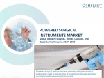 Powered Surgical Instruments MarketPowered Surgical Instruments Market - Industry Analysis, Size, Share, Growth, Trends and Forecast to 2025