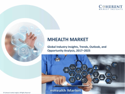 mHealth Market on the basis of equipment, service, therapeutics and geography - Global Industry Insights, Trends, 2025