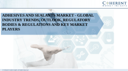 Adhesives and Sealants Market - Global Industry Trends, Outlook, Regulatory Bodies & Regulations and Key Market Players