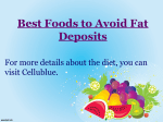 Best Foods to Avoid Fat Deposits
