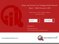 Beauty and Personal Care Packaging Market Research Report - Forecast To 2023