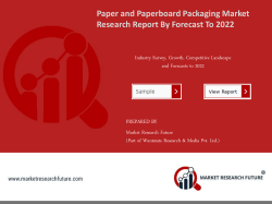 Paper and Paperboard Packaging Market Research Report - Forecast to 2022