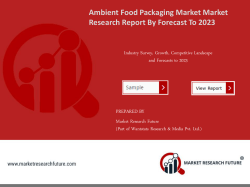 Ambient Food Packaging Market Research Report – Global Forecast to 2023