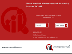 Glass Container MarketGlass Container Market Research Report - Global Forecast to 2023