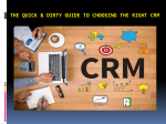 The Quick and Dirty Guide to Choosing the Right CRM