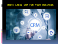 White Label CRM for Your Business
