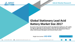 Stationary Lead Acid Battery - New Market Research Report Announced;   Industry Analysis 2018-2023