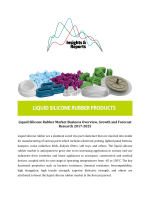 Liquid Silicone Rubber Market Business Overview, Growth and Forecast Research 2017-2025