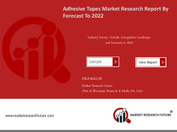 Global Adhesive Tapes Market Research Report - Forecast to 2022