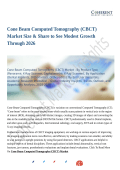 Cone Beam Computed Tomography (CBCT) Market Size & Share to See Modest Growth Through 2026