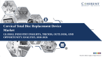 Cervical Total Disc Replacement Device Market