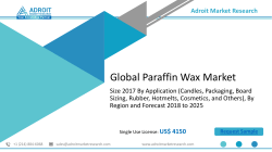 Global Paraffin Wax Market Size, Share , Industry Forecast Report 2025
