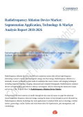 Radiofrequency Ablation Device Market Benefit and Volume 2018 with Status and Prospect to 2026