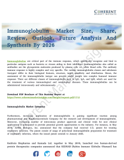 Immunoglobulin Market Size Will Escalate Rapidly in the Near Future