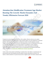 Attention-bias Modification Treatment App Market: Demand Rate with Regional outlook, Applications, Consumer Profiles & Forecast 2026