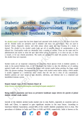 Diabetic Alcohol Swabs MarketDiabetic Alcohol Swabs Market Expanding At A CAGR In Terms Of Value By 2026