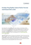 Oncology Drug Pipeline Analysis Market Accrues Phenomenally by 2026 with a Staggering CAGR
