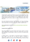 Neurological Disorder Drugs Market Projections and Growth Factors Analysed until 2026