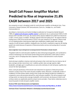 Small Cell Power Amplifier Market Predicted to Rise at Impressive 21