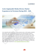 Active Implantable Medical Devices Market Expansion to be Persistent During 2018 – 2026