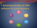 7 Amazing benefits of CRM software for your