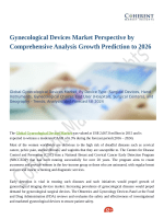 Gynecological Devices Market Perspective by Comprehensive Analysis Growth Prediction to 2026