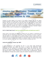 Attention-bias Modification Treatment App Market Technology, Growth Rate And Forecast To 2026