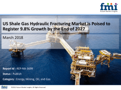 US Shale Gas Hydraulic Fracturing Market is Poised to Register 9.8% Growth by the End of 2027