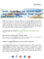 Mobile Health Apps and Solutions Market Status and Outlook 2018-2026